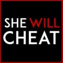 She Will Cheat